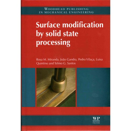 Surface Modification by Solid State Processing