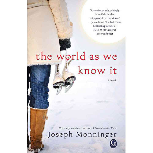 The World As We Know It: A Novel