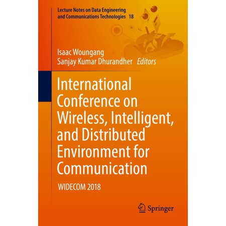 Wireless Communicator - International Conference on Wireless, Intelligent, and Distributed Environment for Communication - eBook