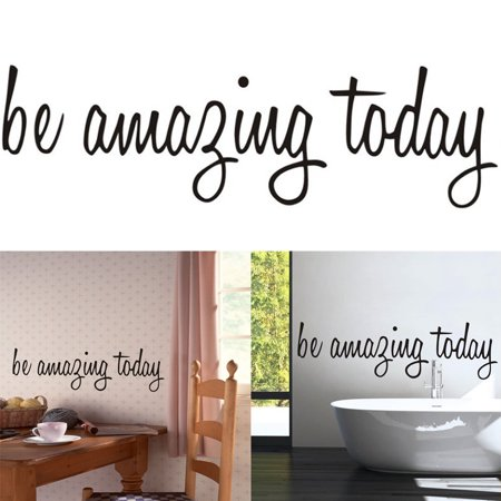 """Be Amazing Today DECAL 17.5"""" X 5"""" Quotes Pvc Wall Decals Walls Stickers Home Decor for Bathroom Toilet Bedroom Makeup Room Mirror"""