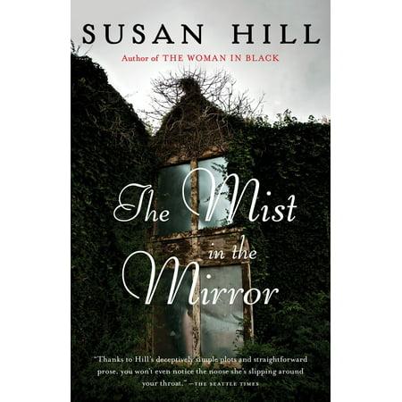 The Mist in the Mirror (The Mist In The Mirror Susan Hill)