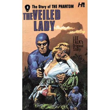 The Phantom: The Complete Avon Novels: Volume #4: The Veiled Lady ()