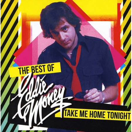 Take Me Home Tonight: The Best Of