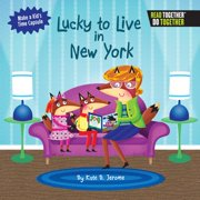 Lucky to Live in New York (Hardcover)