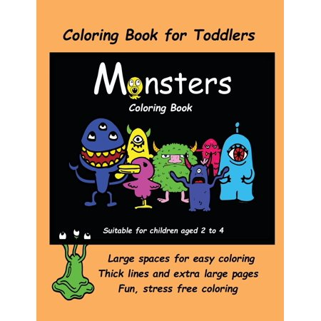 Coloring Book for Toddlers (Monsters Coloring Book: Coloring Book for Toddlers (Monsters Coloring Book): An Extra Large Coloring Book with Cute Monster Drawings for Toddlers and Children Aged 2 to 4. - The Cute Kid Promo Code