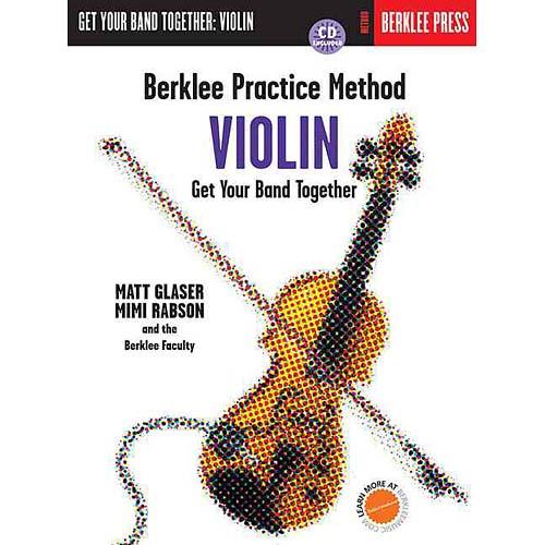 Berklee Practice Method Violin: Get Your Band Together