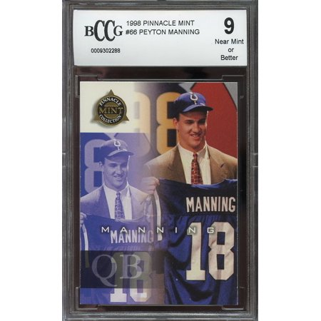 1998 pinnacle mint #66 PEYTON MANNING indianapolis colts rookie card BGS BCCG