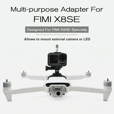 Multi-purpose Adapter Camera Mount Extra LED Mount for FIMI X8 SE Drone Quadcopter Mounts Extra Cameras