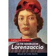 La Vie sexuelle de Lorenzaccio - eBook