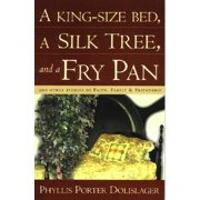 A King-Size Bed, A Silk Tree & a Fry Pan - eBook