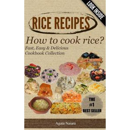 RICE RECIPES - How to cook rice?: This Is ONLY Rice Cooking! - eBook