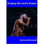 Singing the Lord's Prayer - eBook