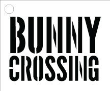 "Bunny Crossing Word Stencil Road Sign 17"" x 14"" by Studio R 12"