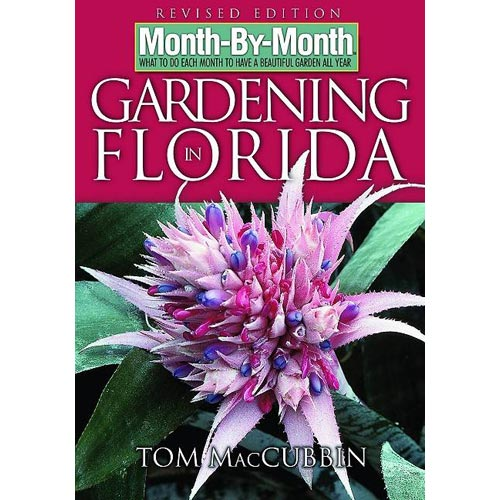 Month-by-Month Gardening in Florida: What to Do Each Month to Have a Beautiful Garden All Year