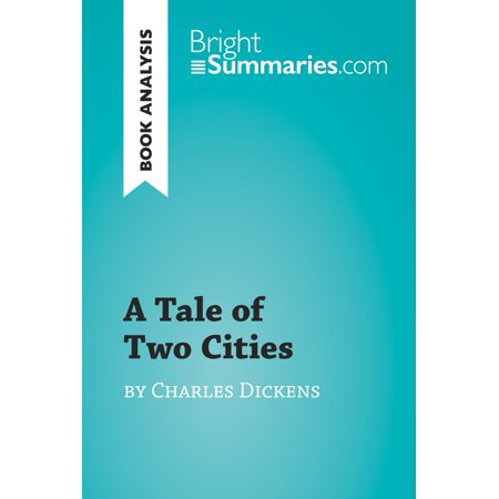 A Tale of Two Cities by Charles Dickens (Book Analysis) -