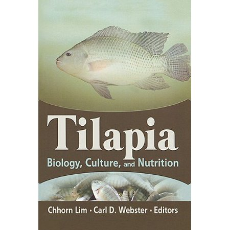 Tilapia : Biology, Culture, and Nutrition