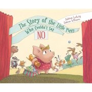 The Story of the Little Piggy Who Couldn't Say No - eBook