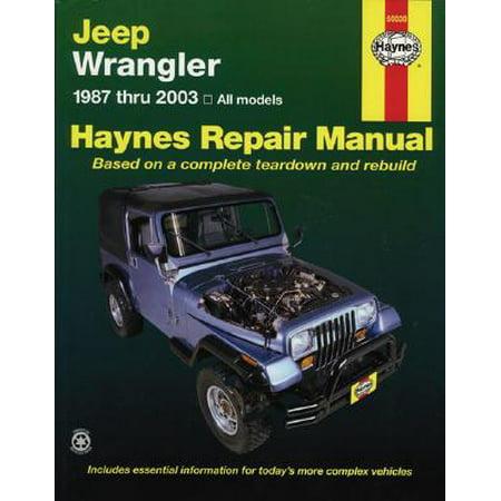 Jeep Wrangler Automotive Repair Manual : 1987-2003 All Models ()