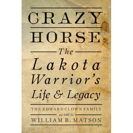 Crazy Clown (Crazy Horse : The Lakota Warrior's Life &)