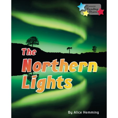 The Northern Lights (Reading Stars) (Paperback) (By The Light Of The Northern Star)