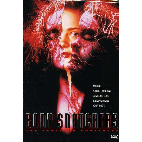 Body Snatchers: The Invasion Continues by