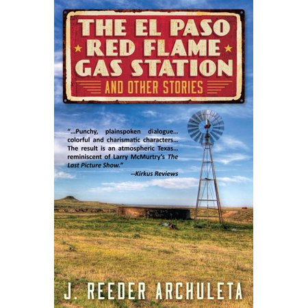 The El Paso Red Flame Gas Station and Other Stories - (El Paso Natural Gas Company Phone Number)