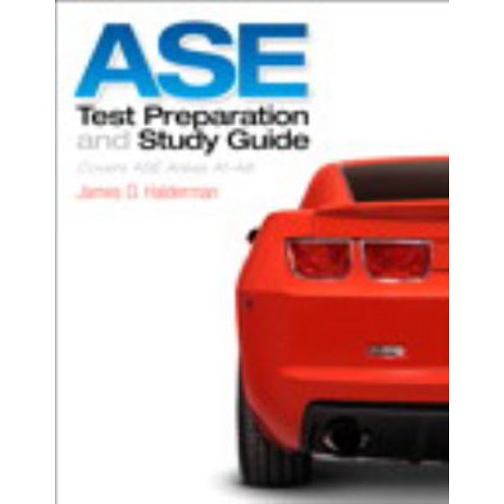 Ase Test Preparation And Study Guide Covers Ase Areas A1 A8