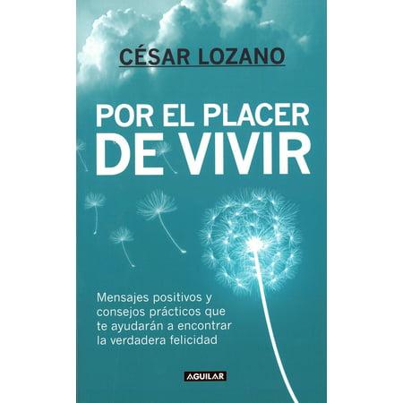 Por el placer de vivir (Spanish Edition) / The Joy of (The Joy Of Creation Story Mode Living Room)