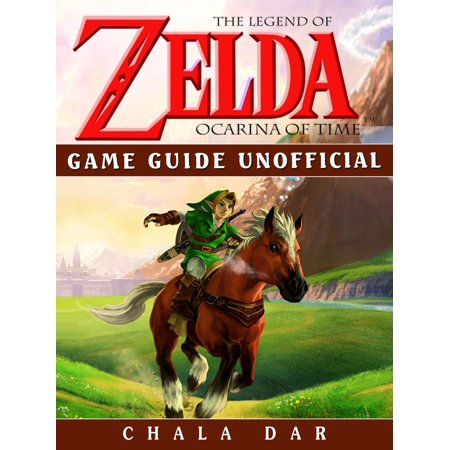 Legend of Zelda Ocarina of Time Game Guide Unofficial -