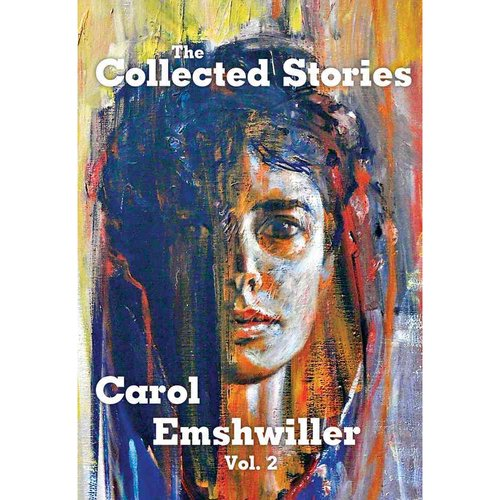 The Collected Stories of Carol Emshwiller