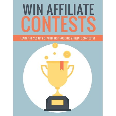 Win Affiliate Contests - eBook (Winning Costume Contest Ideas)