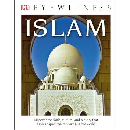 DK Eyewitness Books: Islam (Information About The 5 Pillars Of Islam)