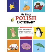 My First Polish Dictionary (Paperback)