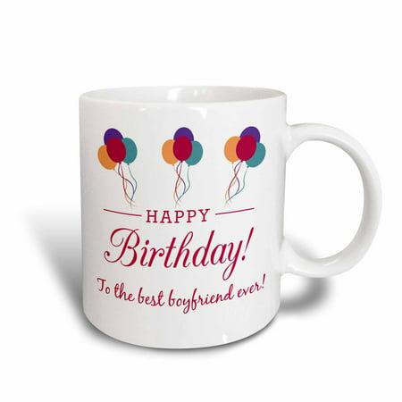 3dRose Happy Birthday - Best Boyfriend ever , Ceramic Mug,