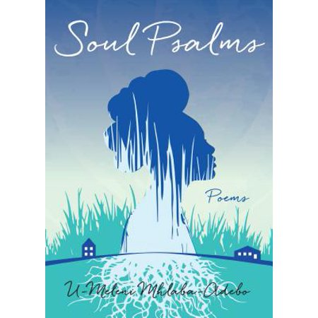 Soul Psalms : Poems