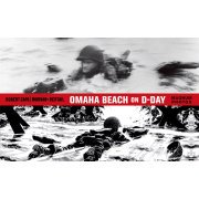 Omaha Beach on D-Day: June 6, 1944 (June 6 1944 Was The Date Of)
