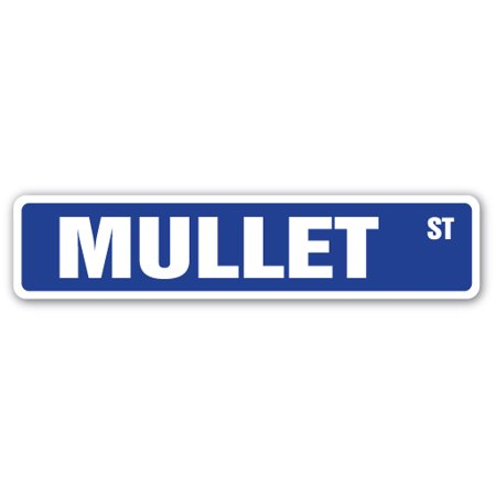 MULLET Street Sign fish haircut smoked food tropical | Indoor/Outdoor | 24