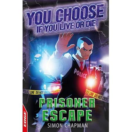 EDGE: You Choose If You Live or Die: Prisoner Escape - - Edge Escape