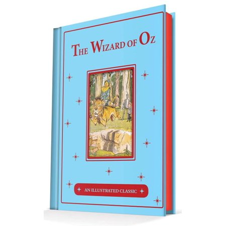 Illustrated Classic: The Wonderful Wizard of Oz (Hardcover)
