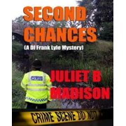 Second Chances (a Di Frank Lyle Mystery)