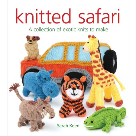 - Knitted Safari : A Collection of Exotic Knits to Make