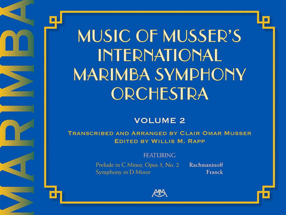 Meredith Music Music Of Musser'S International Marimba Symphony Orchestra Vol. 2 by