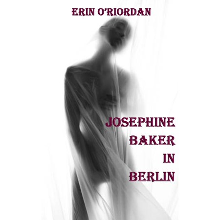 Josephine Baker in Berlin - eBook