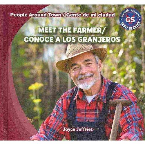 Meet the Farmer/Conoce a Los Granjeros