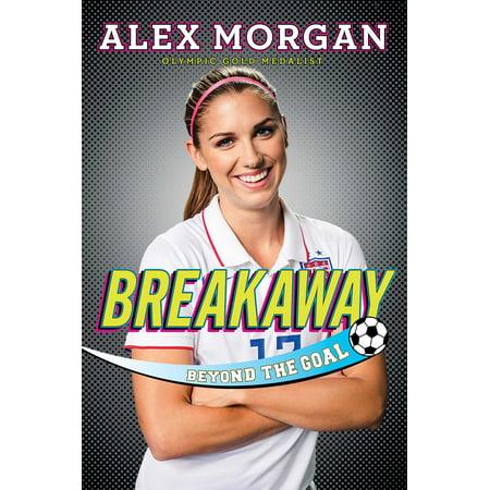 Breakaway : Beyond the Goal (Alex Morgan Best Goals)