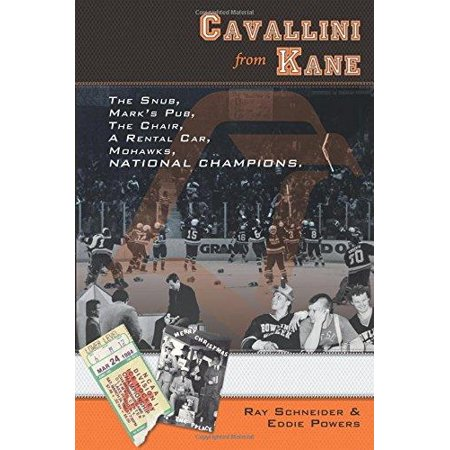 Cavallini From Kane  The Snub  Marks Pub  The Chair  A Rental Car  Mohawks  National Champions