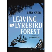 Leaving the Lyrebird Forest - eBook