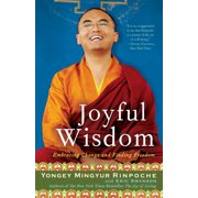 Joyful Wisdom : Embracing Change and Finding Freedom