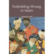 Forbidding Wrong in Islam : An Introduction