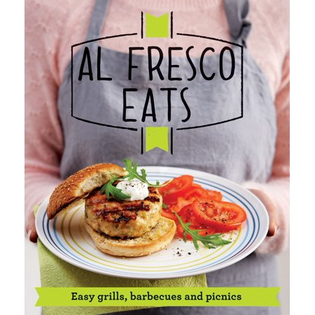 Al Fresco Eats - eBook ()
